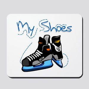 Skates My Shoes Mousepad