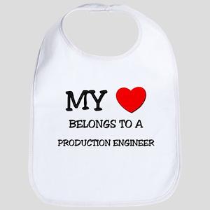 My Heart Belongs To A PRODUCTION ENGINEER Bib