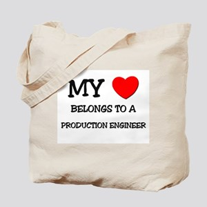 My Heart Belongs To A PRODUCTION ENGINEER Tote Bag