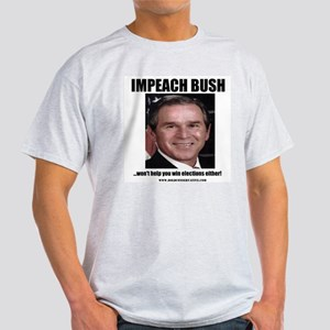 Impeach Bush Won't Help Ash Grey T-Shirt