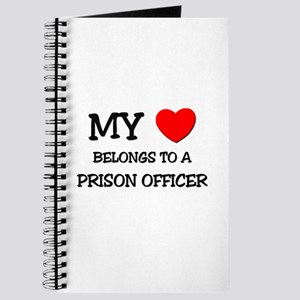 My Heart Belongs To A PRISON OFFICER Journal