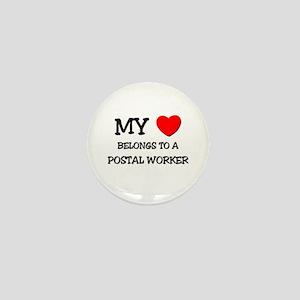 My Heart Belongs To A POSTAL WORKER Mini Button