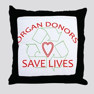 Organ Donors Save Lives Throw Pillow