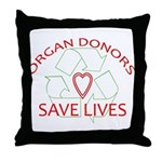 Organ Donors Save Lives Throw Pillow