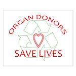 Organ Donors Save Lives Small Poster