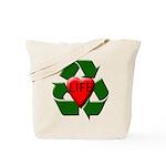 Recycle Life Tote Bag