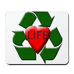 Recycle Life Mousepad