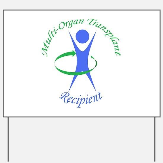Multi-Organ Transplant Recipi Yard Sign