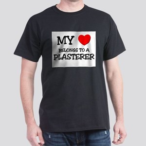 My Heart Belongs To A PLASTERER Dark T-Shirt