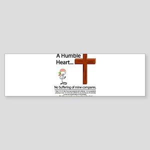 A Humble Heart Bumper Sticker