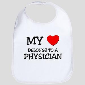 My Heart Belongs To A PHYSICIAN Bib