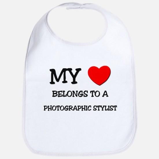 My Heart Belongs To A PHOTOGRAPHIC STYLIST Bib
