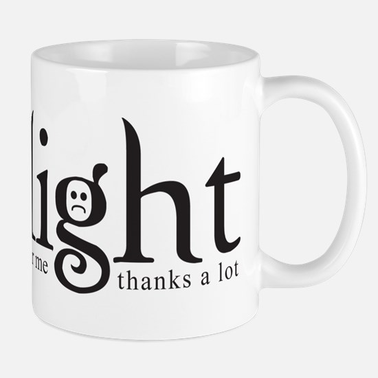 Thanks a lot, Twilight Mug