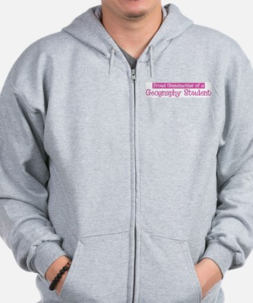 Grandmother of a Geography St Zip Hoodie