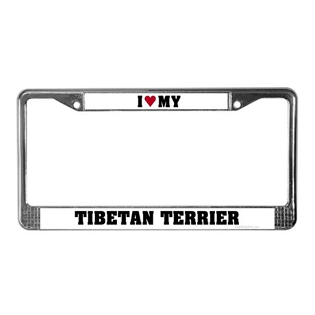 I Love My Tibetan Terrier License Plate Frame