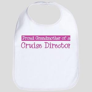 Grandmother of a Cruise Direc Bib
