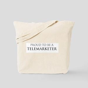 Proud Telemarketer Tote Bag