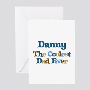 Danny - Coolest Dad Greeting Card