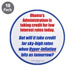 """High Interest Rates 3.5"""" Button (10 pack)"""