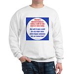 High Interest Rates Sweatshirt