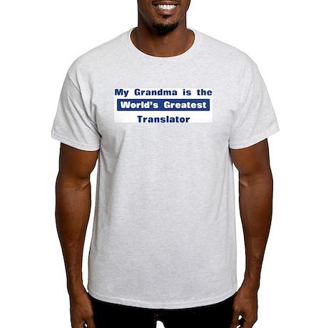 Grandma is Greatest Translato Light T-Shirt