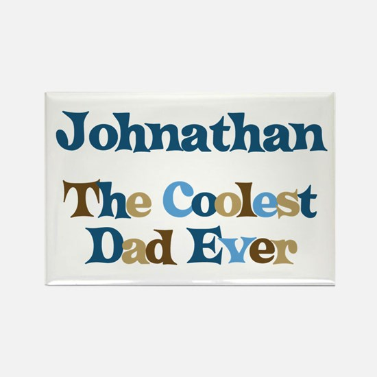 Johnathan - Coolest Dad Rectangle Magnet
