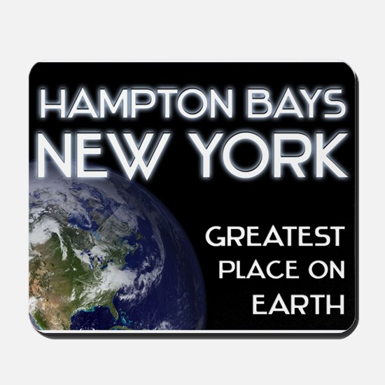 hampton bays new york - greatest place on earth Mo
