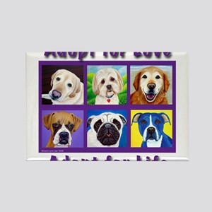 Adopt for Love, Adopt for Life Magnets