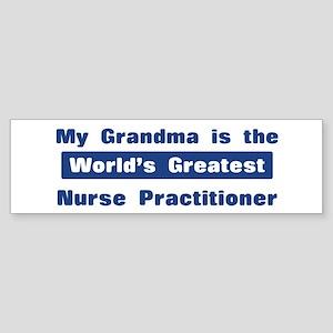 Grandma is Greatest Nurse Pra Bumper Sticker