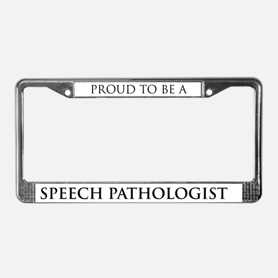 Proud Speech Pathologist License Plate Frame