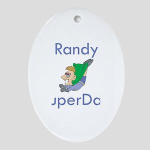 Randy- SuperDad Oval Ornament