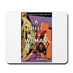 """Mousepad - """"A Hell Of A Woman"""""""
