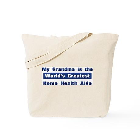 Grandma is Greatest Home Heal Tote Bag