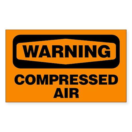 Warning: Compressed Air Sticker