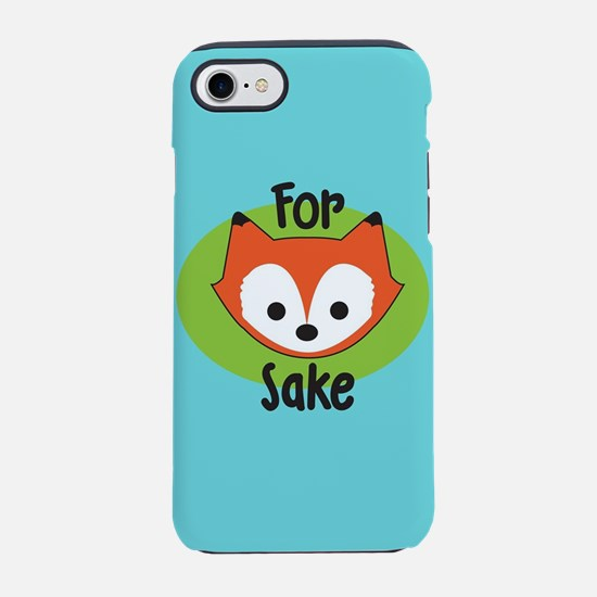 For Fox Sake iPhone 7 Tough Case