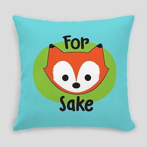 For Fox Sake Everyday Pillow