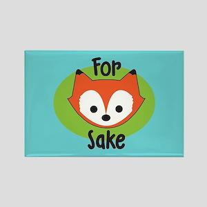 For Fox Sake Rectangle Magnet
