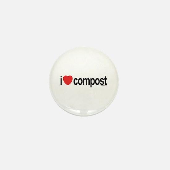 I Love Compost Mini Button