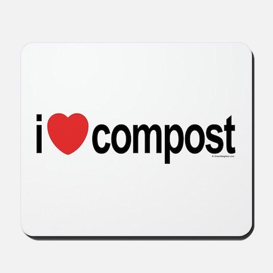 I Love Compost Mousepad