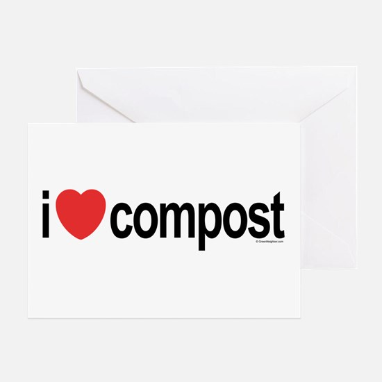 I Love Compost Greeting Card