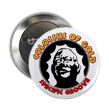 "Colossus of Gold 2.25"" Button"