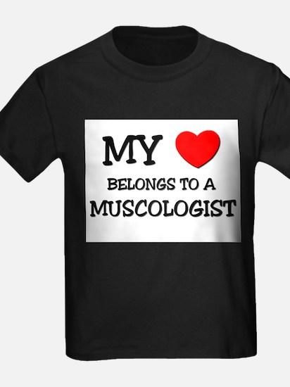 My Heart Belongs To A MUSCOLOGIST T