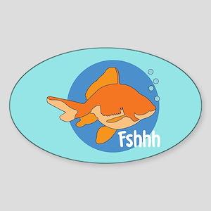 Fshhh Sticker (Oval)