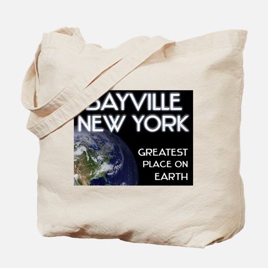 bayville new york - greatest place on earth Tote B