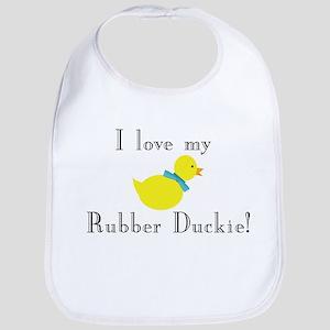 I Love My Rubber Duckie (Blue) Bib