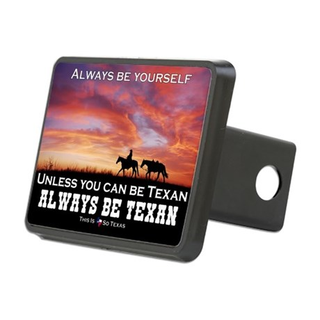 Always Be Texan Color Hitch Cover