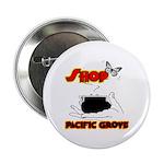 "Shop Pacific Grove 2.25"" Button"