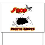Shop Pacific Grove Yard Sign