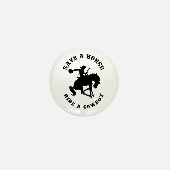 Save a Horse Ride a Cowboy Mini Button