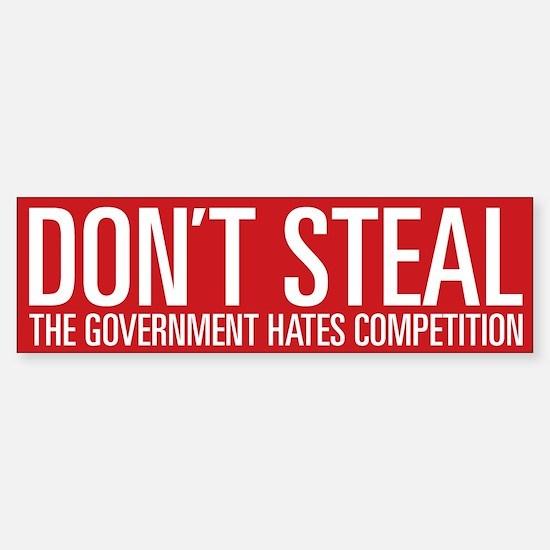 Don't Steal Bumper Bumper Bumper Sticker